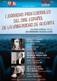 La UA organiza las I Jornadas profesionales de Cine Español