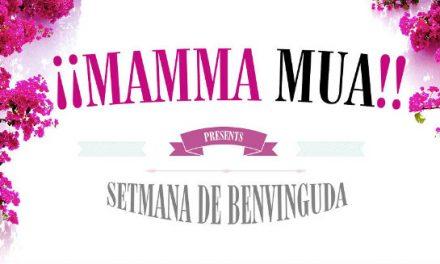 ¡¡Mamma MUA!!