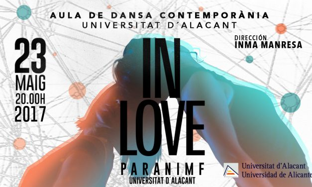 El Aula de Danza de la UA presenta In Love, una experimentación sobre el amor