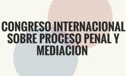 Congreso sobre proceso penal y mediación